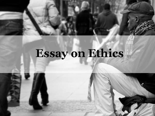 Essay on ethics